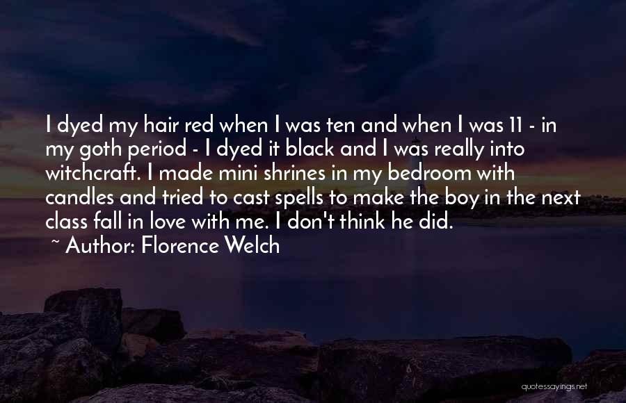 Boy Love Quotes By Florence Welch