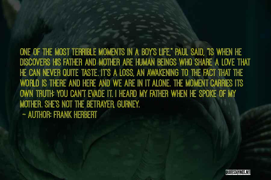 Boy Love Quotes By Frank Herbert