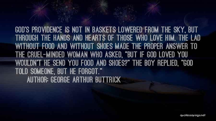 Boy Love Quotes By George Arthur Buttrick