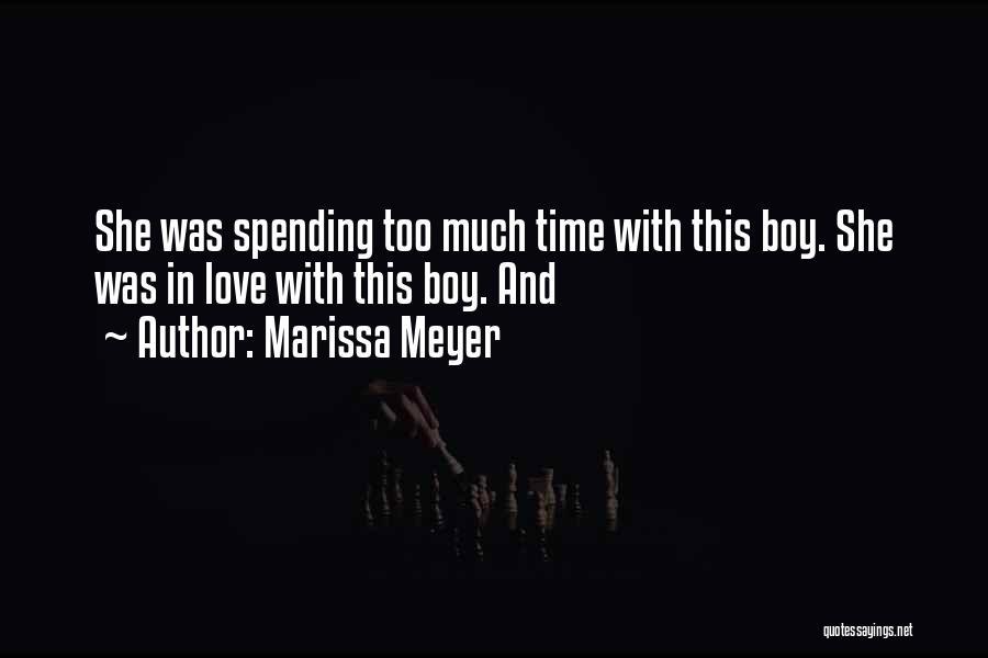 Boy Love Quotes By Marissa Meyer