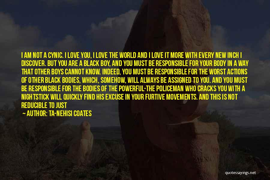 Boy Love Quotes By Ta-Nehisi Coates