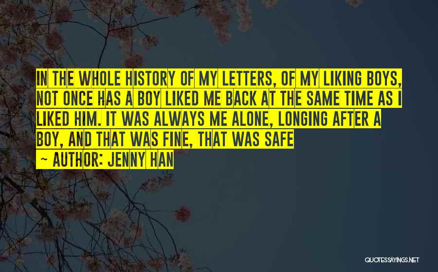 Boy Not Liking You Quotes By Jenny Han