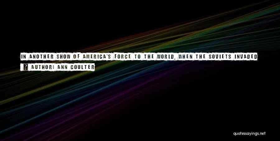 Boycotting Quotes By Ann Coulter