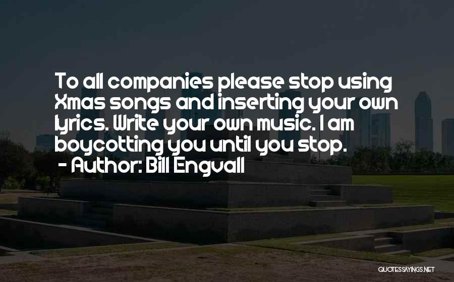 Boycotting Quotes By Bill Engvall