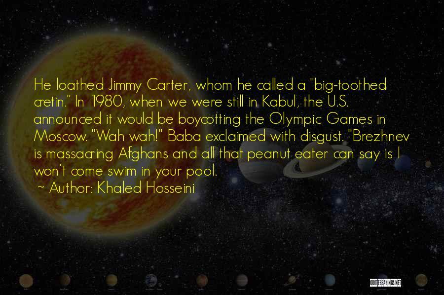 Boycotting Quotes By Khaled Hosseini
