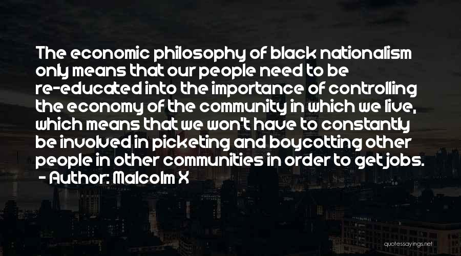Boycotting Quotes By Malcolm X