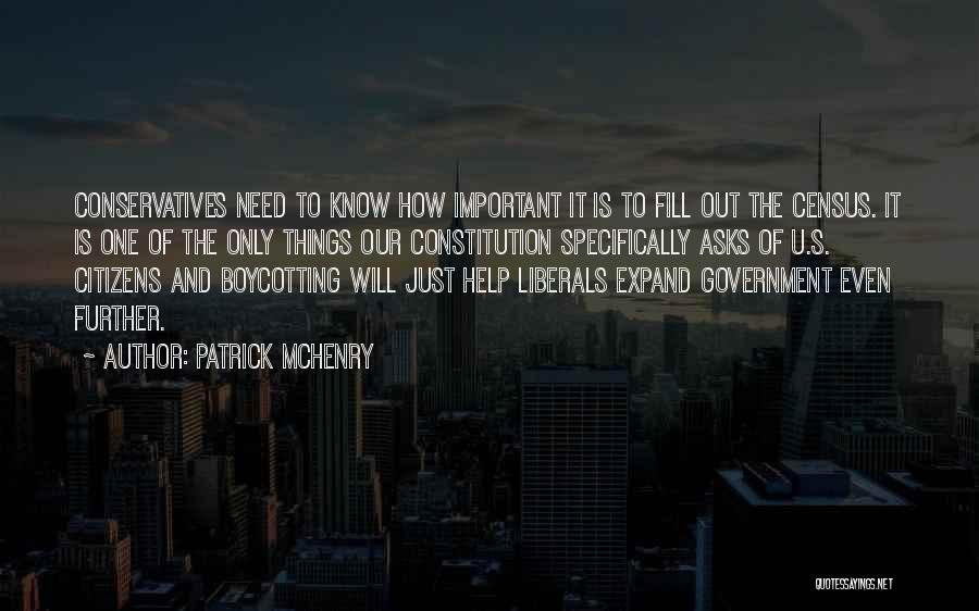 Boycotting Quotes By Patrick McHenry