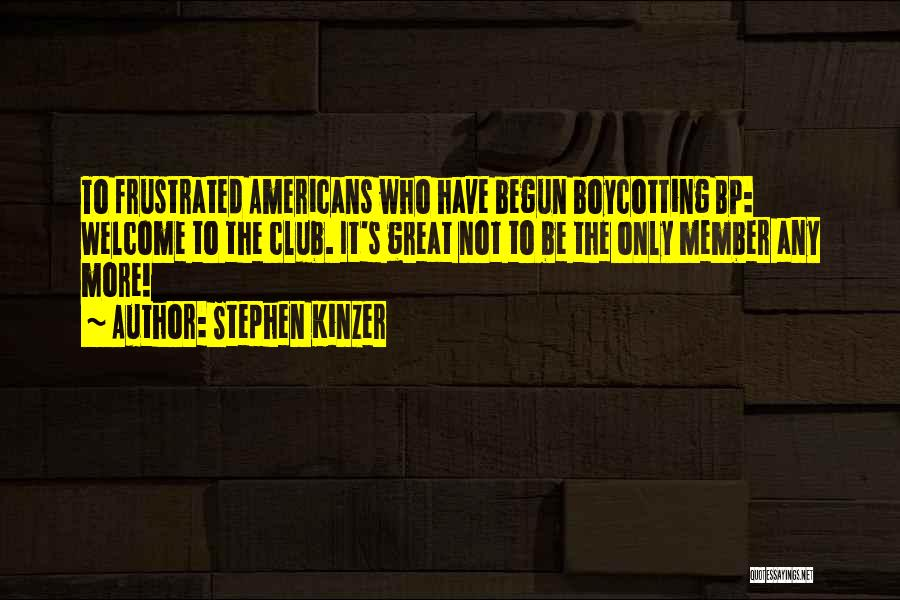 Boycotting Quotes By Stephen Kinzer