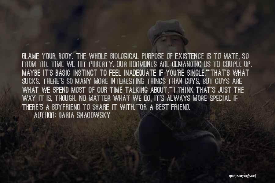 Boyfriend Best Friend Quotes By Daria Snadowsky