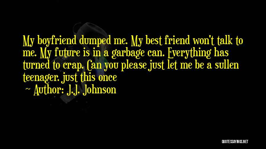 Boyfriend Best Friend Quotes By J.J. Johnson