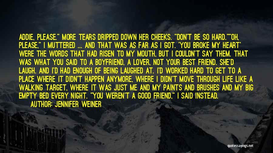 Boyfriend Best Friend Quotes By Jennifer Weiner