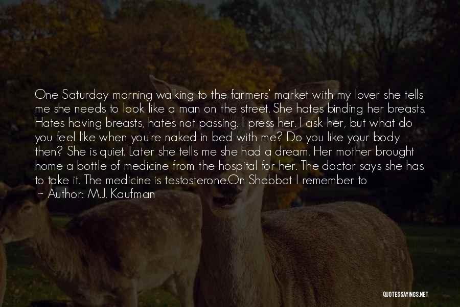Boyfriend Best Friend Quotes By M.J. Kaufman