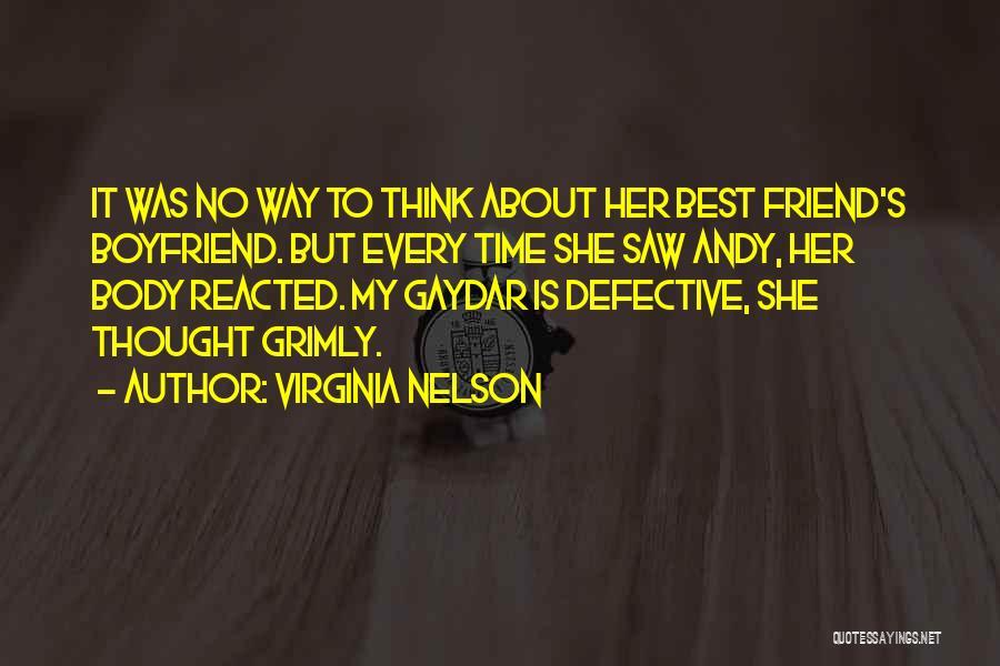 Boyfriend Best Friend Quotes By Virginia Nelson