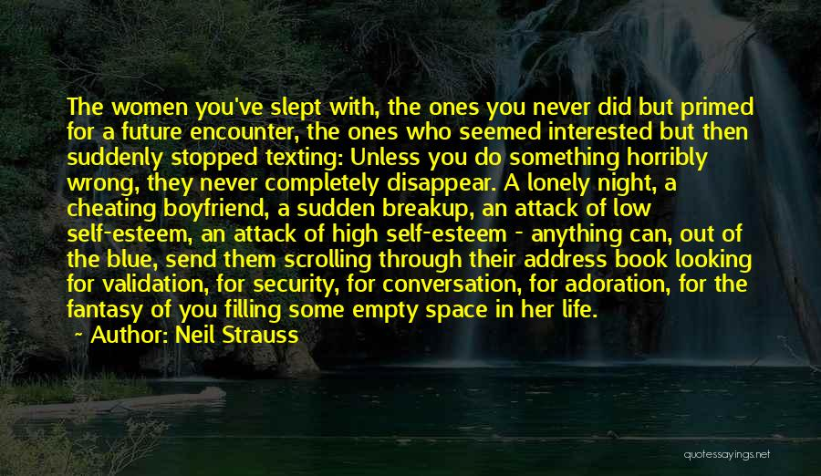 Boyfriend Not Texting Quotes By Neil Strauss