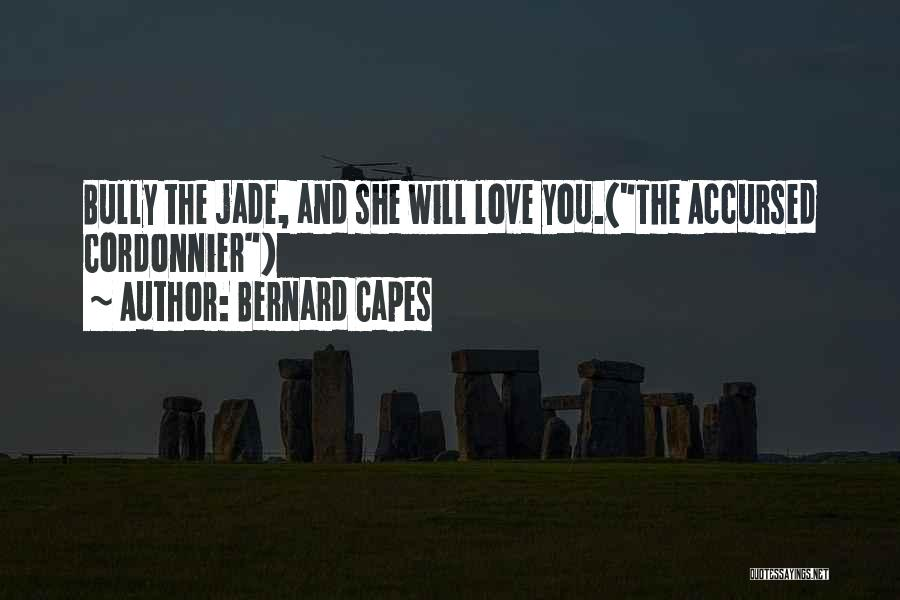 Br Quotes By Bernard Capes