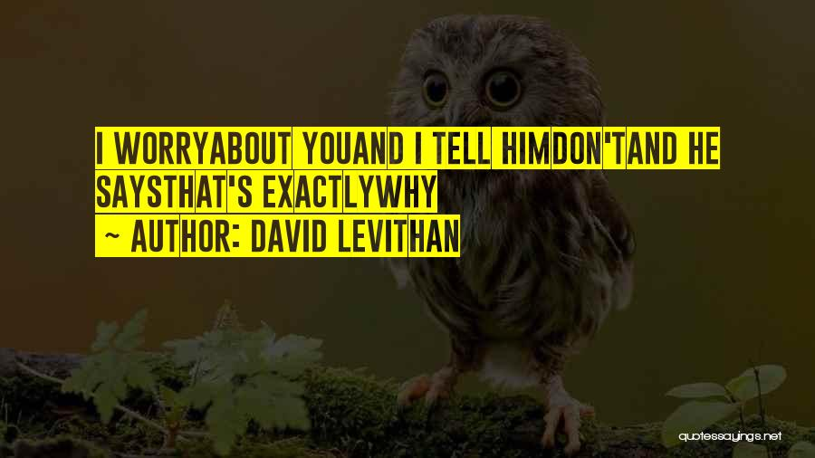Br Quotes By David Levithan