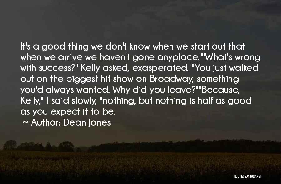 Br Quotes By Dean Jones
