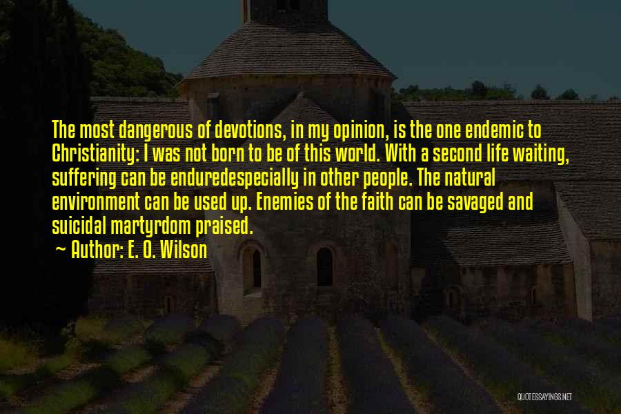 Br Quotes By E. O. Wilson
