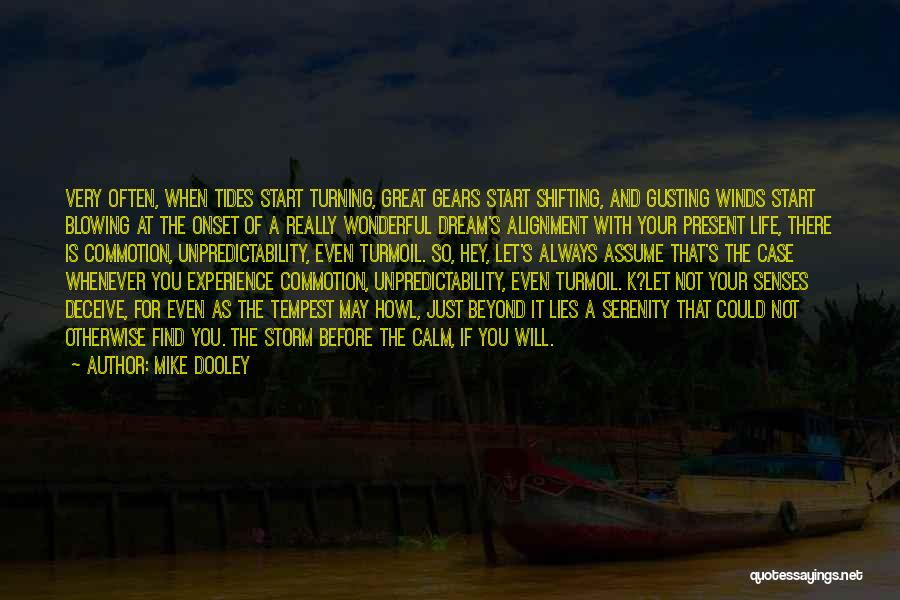 Br Quotes By Mike Dooley