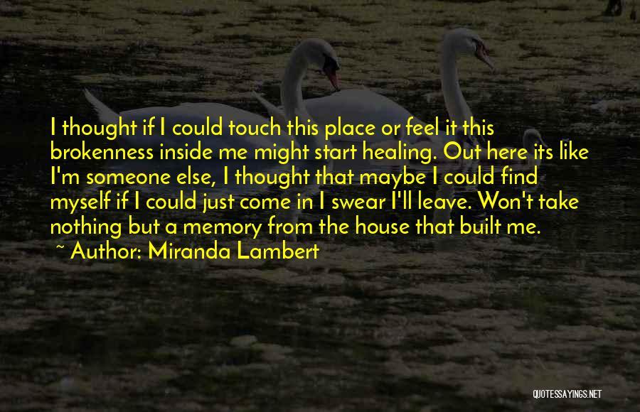 Br Quotes By Miranda Lambert