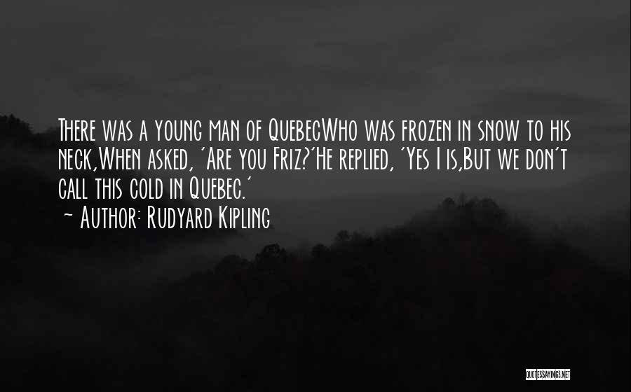 Br Quotes By Rudyard Kipling
