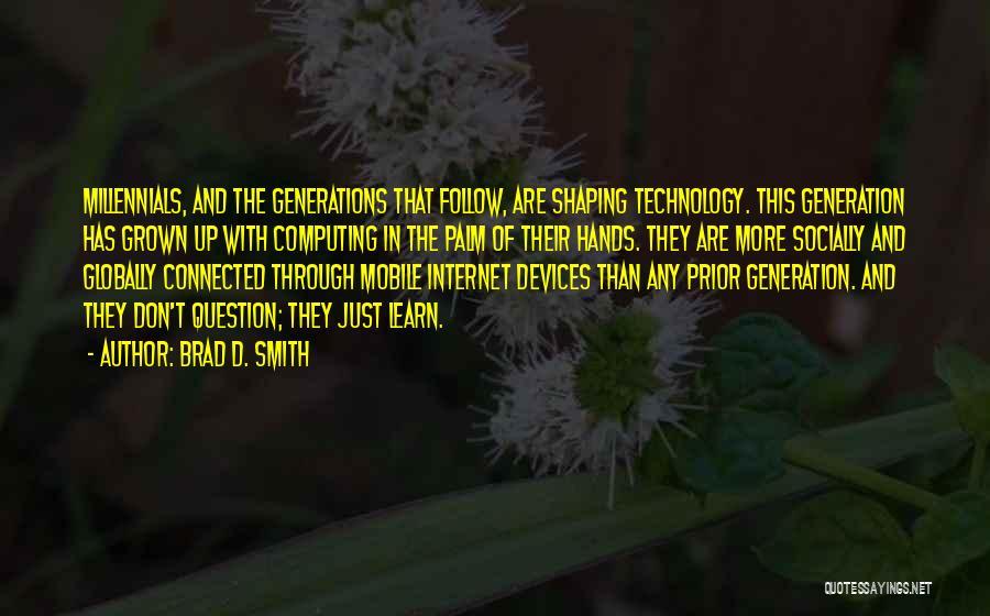 Brad D. Smith Quotes 1203714