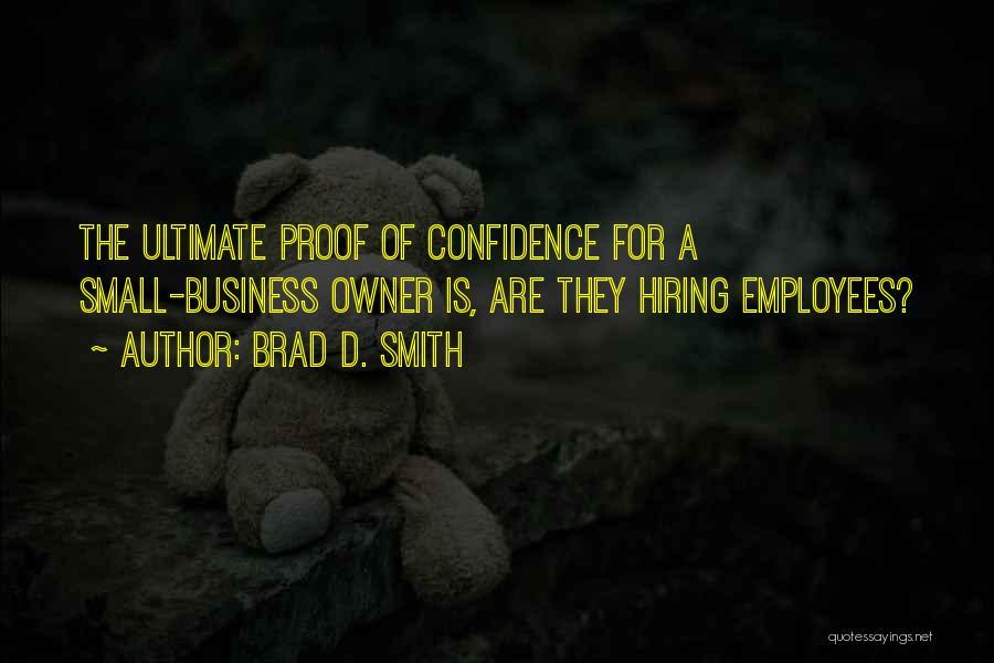 Brad D. Smith Quotes 1286226