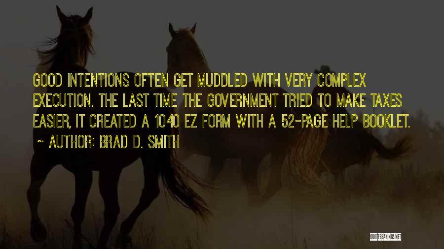 Brad D. Smith Quotes 1394308