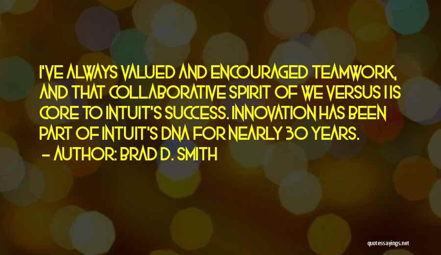 Brad D. Smith Quotes 1581708