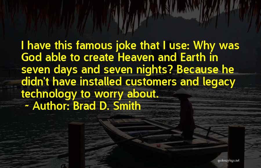 Brad D. Smith Quotes 1634338