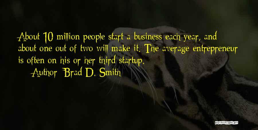 Brad D. Smith Quotes 1705470