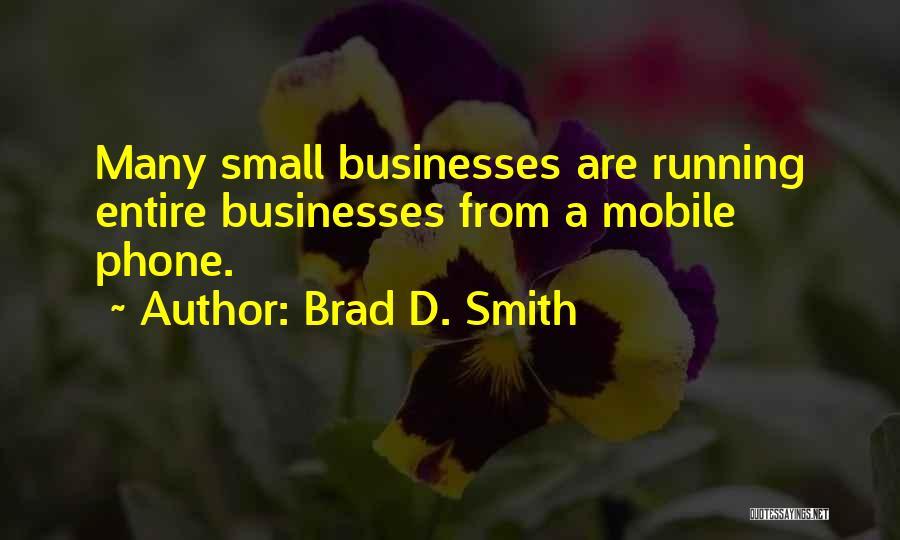Brad D. Smith Quotes 1907070