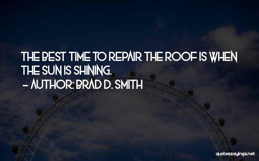 Brad D. Smith Quotes 1919883