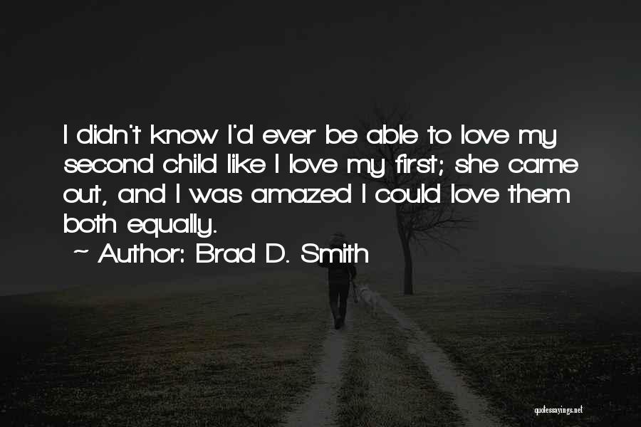 Brad D. Smith Quotes 1964489