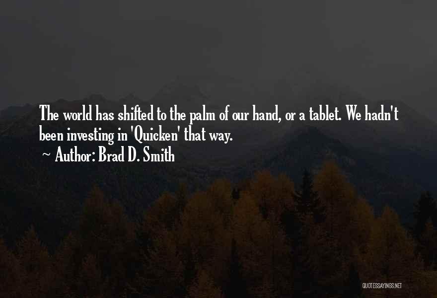 Brad D. Smith Quotes 2171261