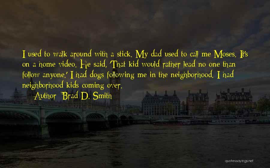 Brad D. Smith Quotes 2173080