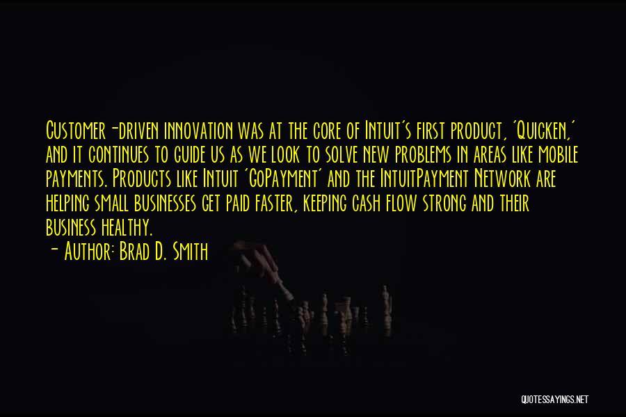 Brad D. Smith Quotes 2246560