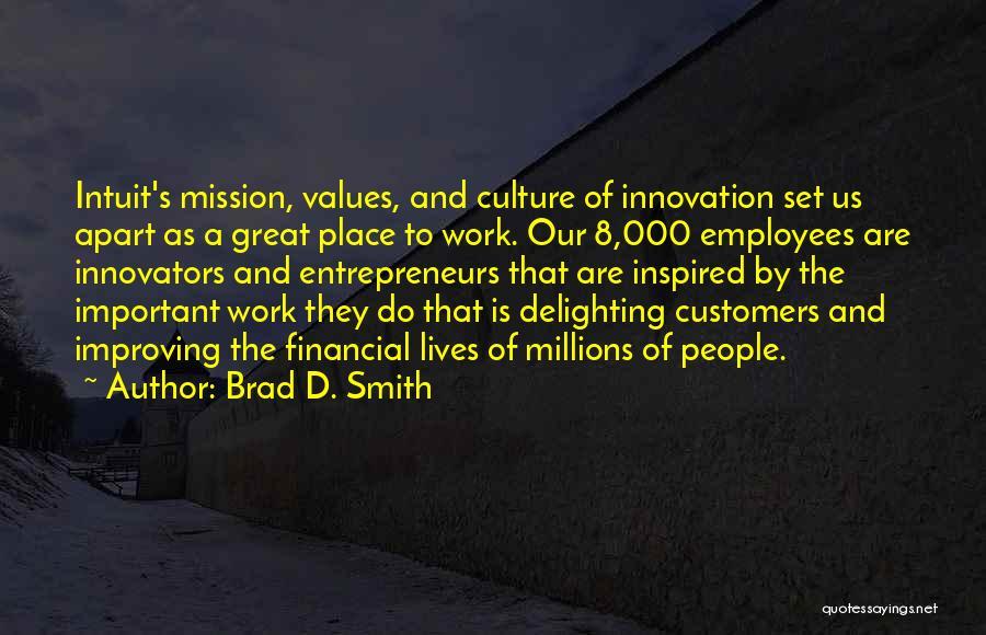 Brad D. Smith Quotes 292776