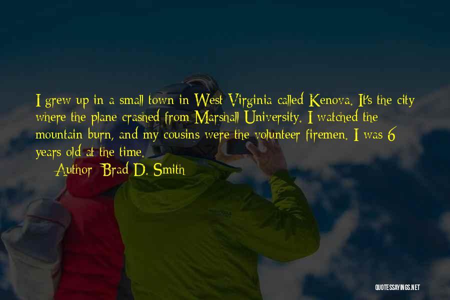Brad D. Smith Quotes 363796