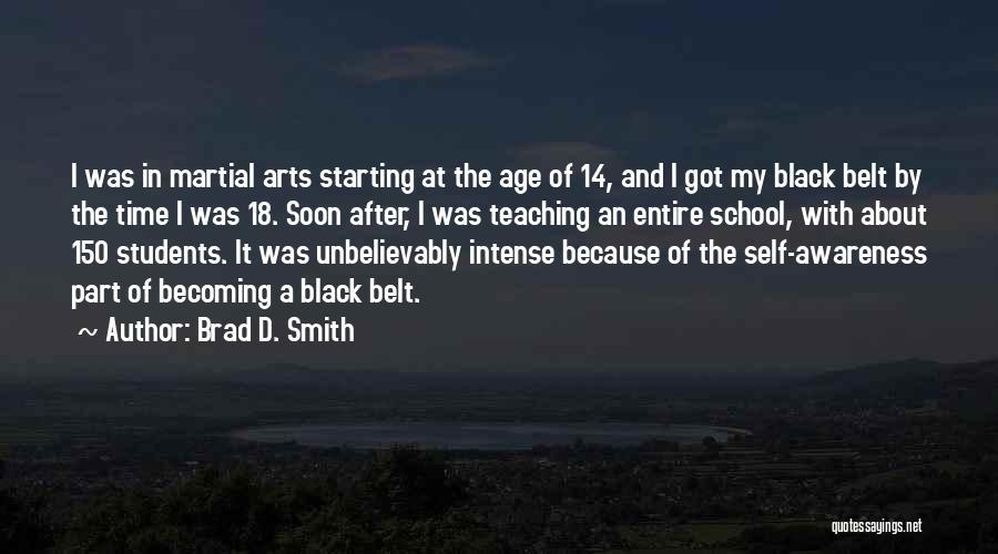 Brad D. Smith Quotes 778201