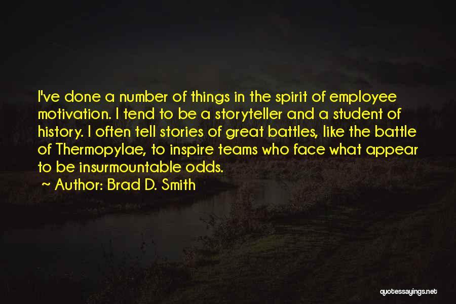 Brad D. Smith Quotes 947034