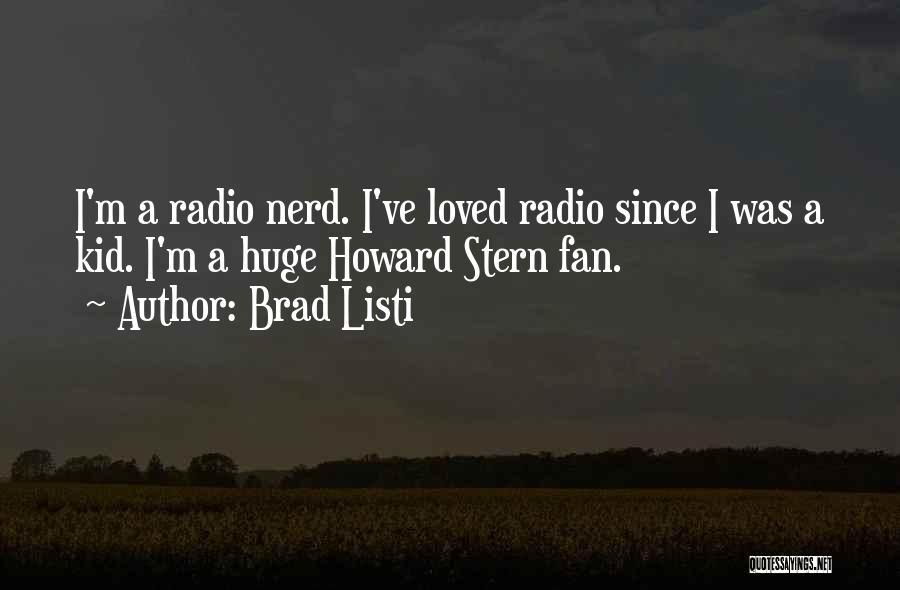 Brad Listi Quotes 1573752
