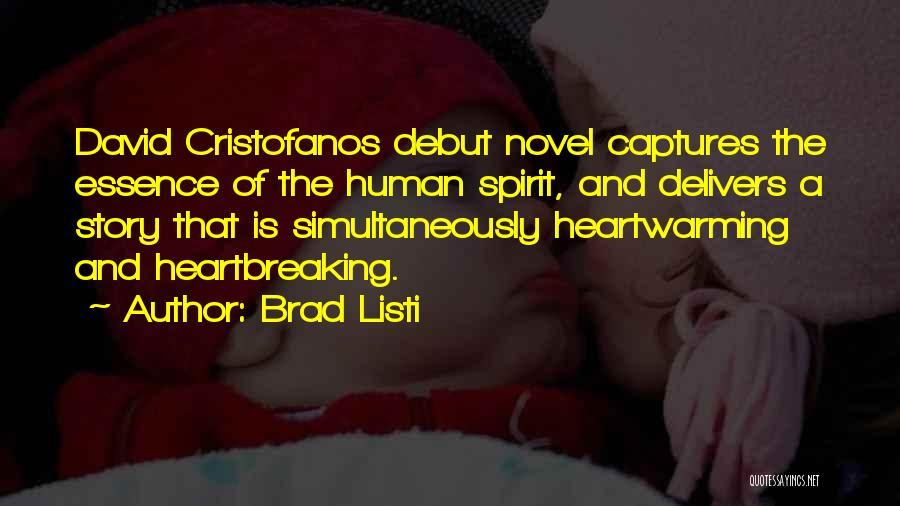 Brad Listi Quotes 1701855