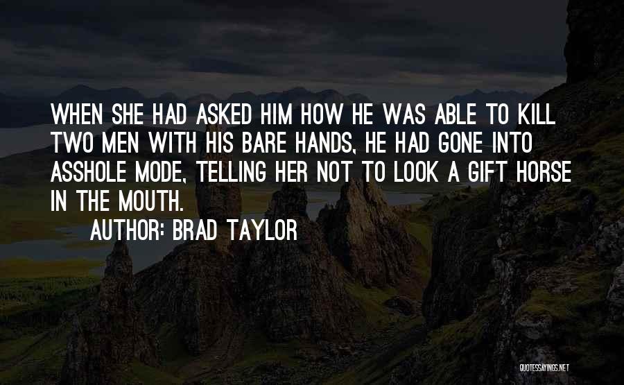 Brad Taylor Quotes 1470190