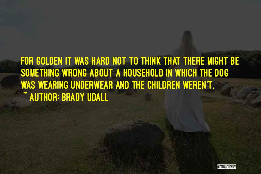 Brady Udall Quotes 1052841