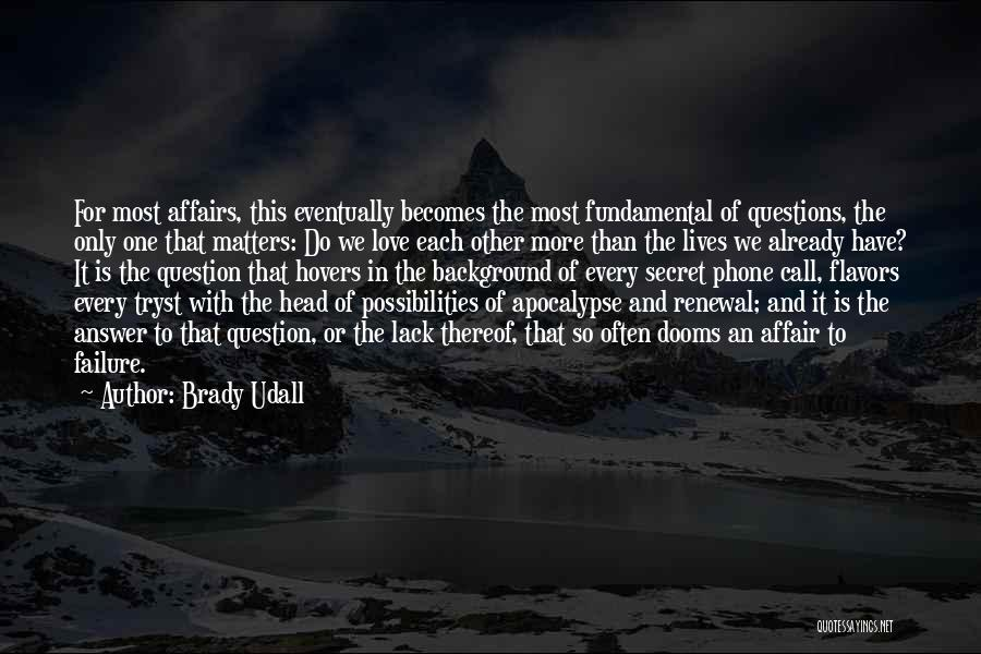 Brady Udall Quotes 297010