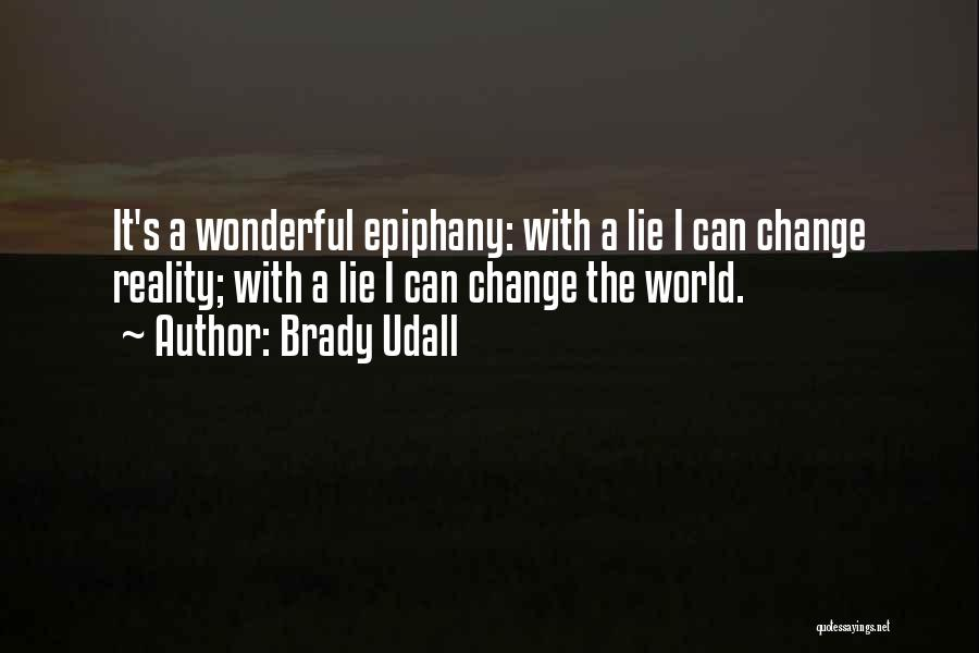 Brady Udall Quotes 650178