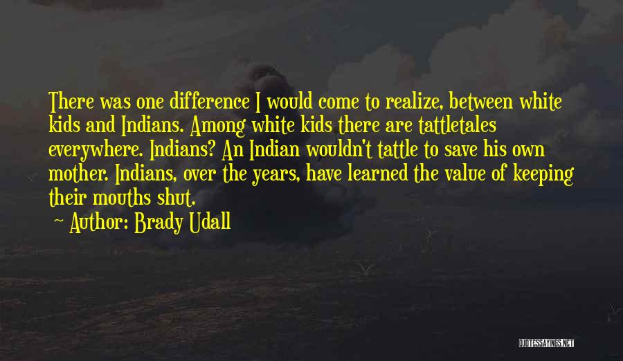 Brady Udall Quotes 725417