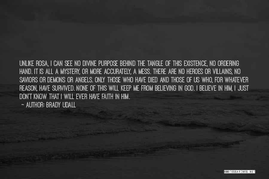Brady Udall Quotes 758336