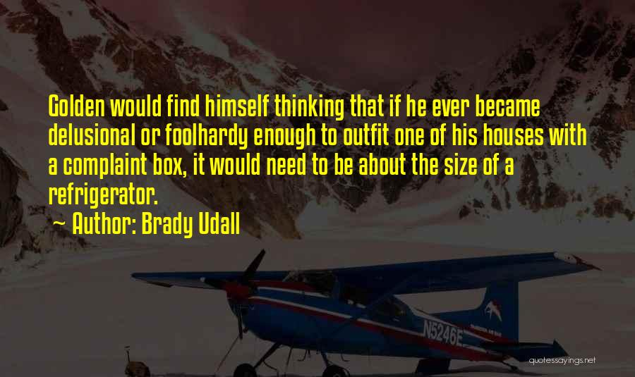 Brady Udall Quotes 800883